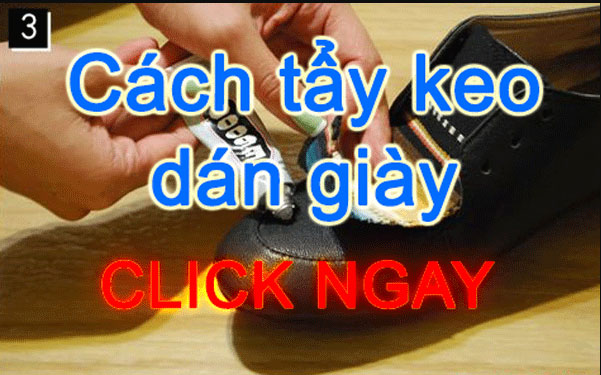 Cách tẩy keo dán giày